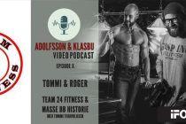 Adolfsson & Klasbu – iForm.no Podcast – Ep.10 – Roger Holsether og Tommi Thorvildsen Team 24 Fitness!