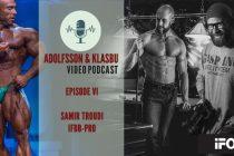 Adolfsson & Klasbu – iForm.no Podcast – Ep.7 – IFBB PRO Samir Troudi