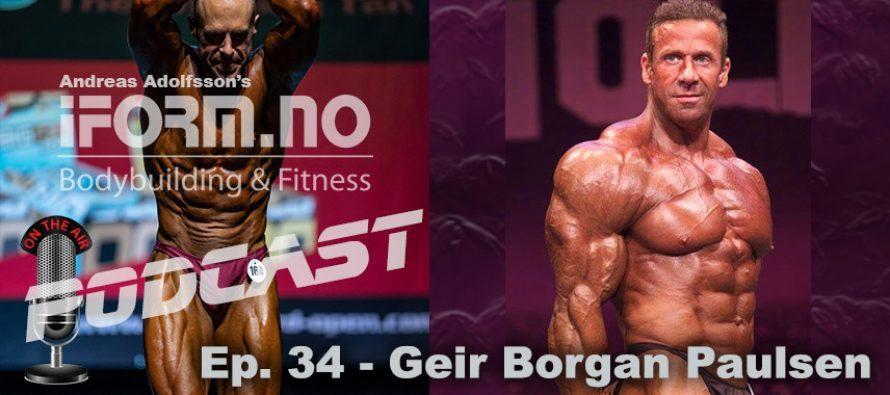 iForm.no – Bodybuilding & Fitness Podcast – Ep.34 – Geir Borgan Paulsen
